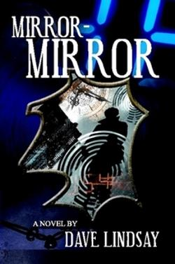 Mirror-Mirror by Dave Lindsay